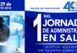 1RAS. JORNADAS DE ADMINISTRACIÓN EN SALUD 2015. INSCRIBETE.